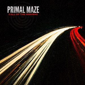 Call of the Highway by Primal Maze