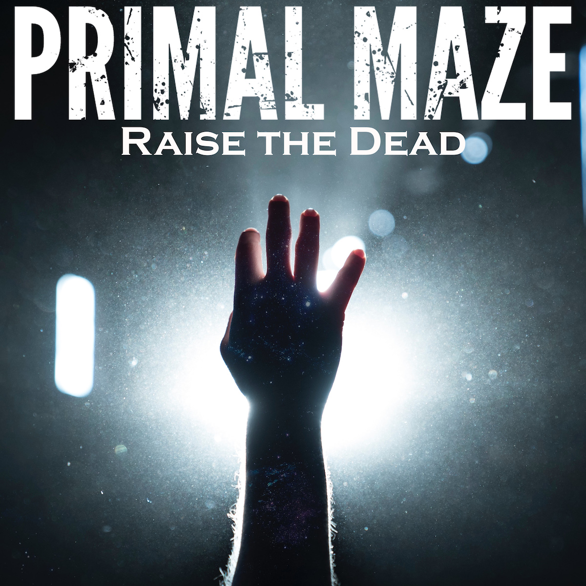 Raise the Dead by Primal Maze