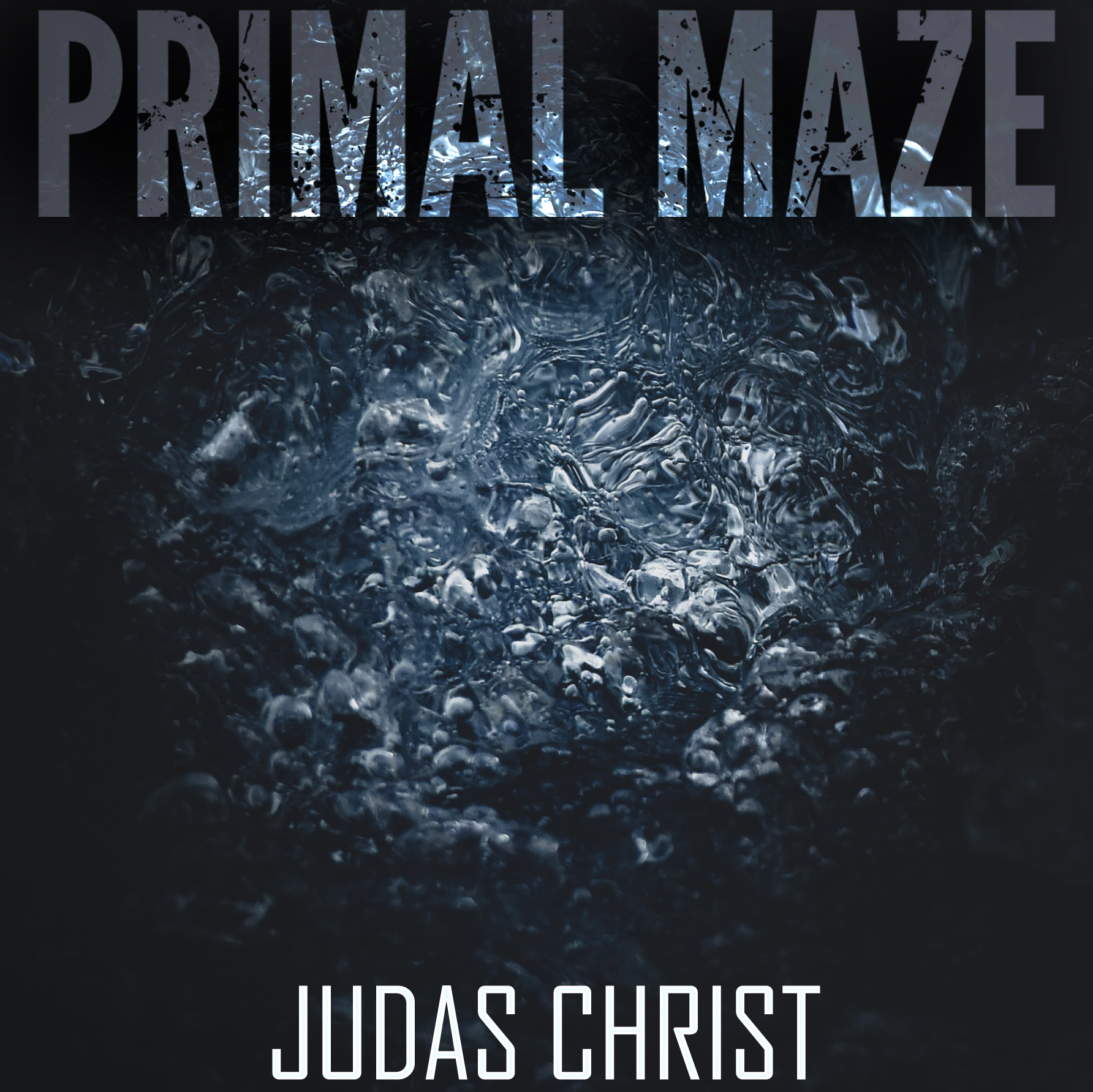 Judas Christ by Primal Maze